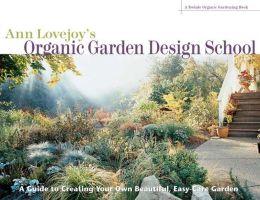 Ann Lovejoy's Organic Garden Design School
