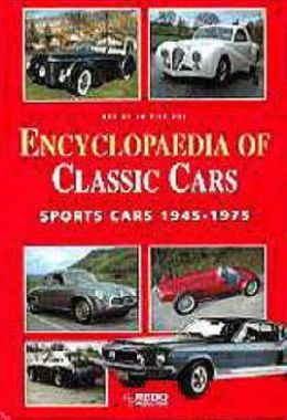 Encyclopedia of Classic Cars: Sports Cars, 1945-1975