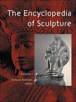 The Encyclopedia of Sculpture (3 Volume Set)