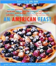American Feast: Great Recipes from Public Television's Greatest Chefs