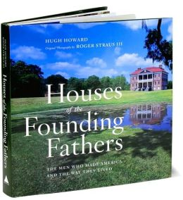 Houses of the Founding Fathers
