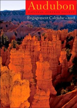 2008 Audubon: National Audubon Society Engagement Calendar
