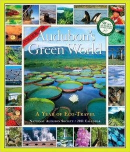 2011 Audubon's Green World Picture-A-Dayy