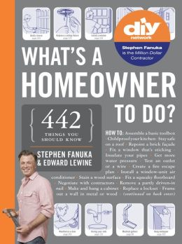 What's a Homeowner to Do? 455 Ways to Keep Your House in TipTop Shape