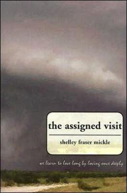The Assigned Visit