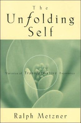 The Unfolding Self: Varieties of Transformative Experience