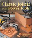 Book Cover Image. Title: Classic Joints with Power Tools, Author: Yeung Chan
