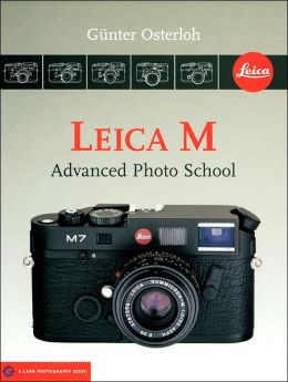 Leica M: Advanced Photo School