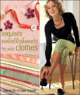 Exquisite Embellishments for Your Clothes
