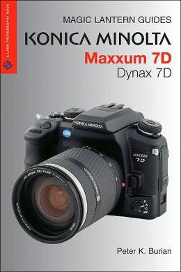 Magic Lantern Guides: Konica Minolta Maxxum 7D/Dynax 7D