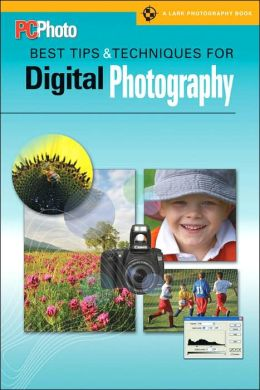 PCPhoto Best Tips & Techniques for Digital Photography