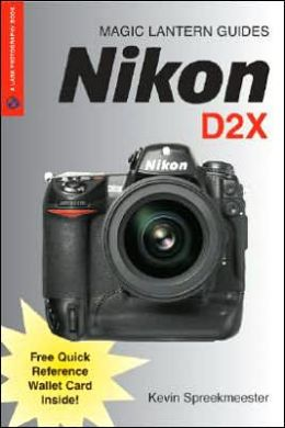 Magic Lantern Guides: Nikon D2X