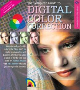 The Complete Guide to Digital Color Correction