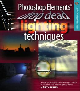 Photoshop Elements Drop Dead Lighting Techniques