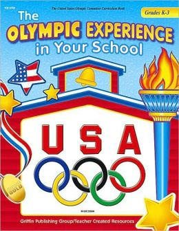The Olympic Experience in the School: Grades 1-3