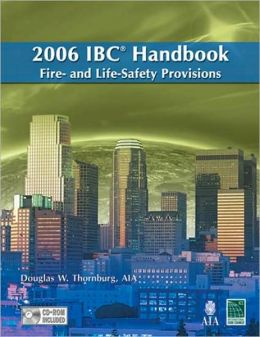 2006 International Building Code Handbook-Fire & Lifesafety Provisions