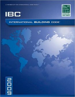 2009 International Building Code: Softcover Version