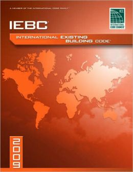 2009 International Existing Building Code - Looseleaf Version: Looseleaf Version