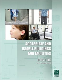 ICC A117.1 2009 Accessible and Usable Buildings and Facilities International Code Council