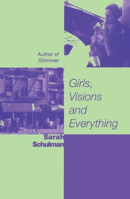 Girls, Visions, and Everything