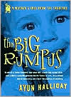 Big Rumpus: A Mother's Tale from the Trenches