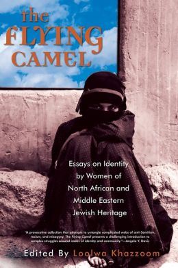 Flying Camel: Essays on Identity by Women of North African and Middle Eastern Jewish Heritage