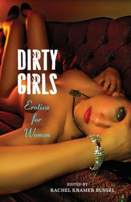 Dirty Girls: Erotica for Women
