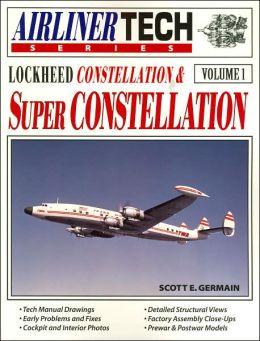Lockheed Constellation and Super Constellation (AirlinerTech Series)