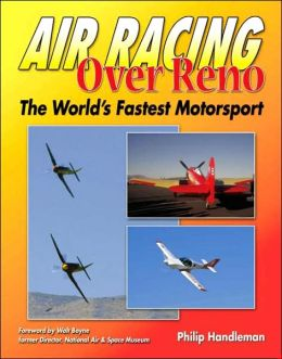Air Racing Over Reno: The Fastest Motorsport in the World