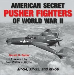 American Secret Pusher Fighters of WWII