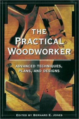 the practical woodworker