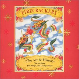 Firecrackers: The Art and History