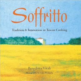 Soffritto: Tradition and Innovation in Tuscan Cooking