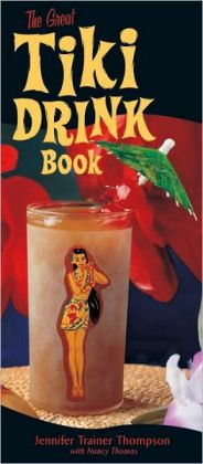Great Tiki Drink Book