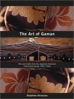 Art of Gaman: Arts & Crafts from the Japanese-American Interment Camps