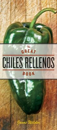 Great Chiles Rellenos Book