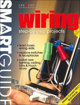 Smart Guide: Wiring: Step-by-Step Projects