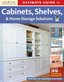Ultimate Guide to Cabinets, Shelves and Home Storage Solutions