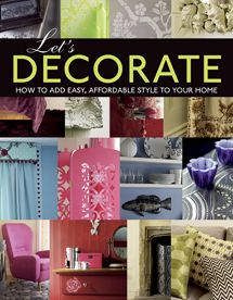 Let's Decorate!: Professional Secrets for Making Your House a Home