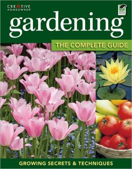 Gardening: The Complete Guide (PagePerfect NOOK Book)