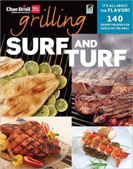 Char-Broil's Grilling Surf and Turf (PagePerfect NOOK Book)