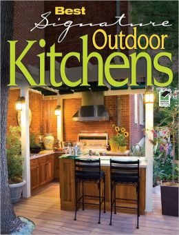 Best Signature Outdoor Kitchens (PagePerfect NOOK Book)