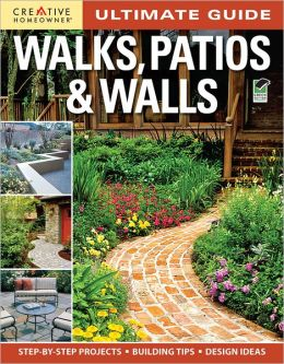 Ultimate Guide: Walks, Patios and Walls (PagePerfect NOOK Book)