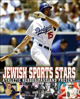 Jewish Sports Stars: Athletic Stars Past and Present