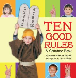 Ten Good Rules: A Ten Commandments Counting Book
