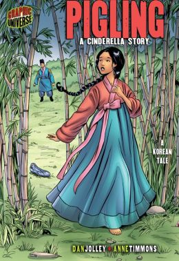 Pigling: A Cinderella Story [A Korean Tale]