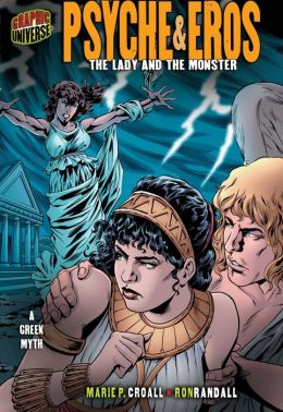 Psyche and Eros: The Lady and the Monster [A Greek Myth]