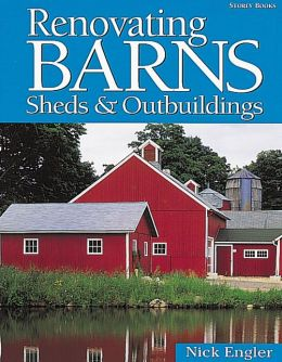 Renovating Barns,Sheds and Outbuildings