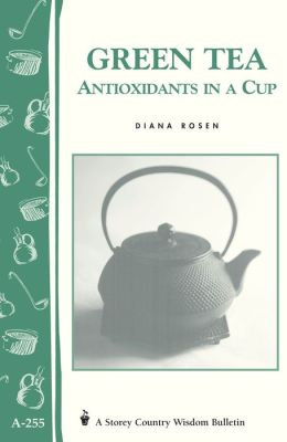 Green Tea: Antioxidants in a Cup