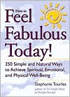 How to Feel Fabulous Today!